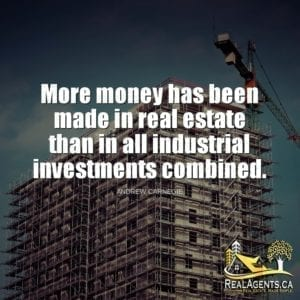More money has been made in real estate than in all industrial investments combined