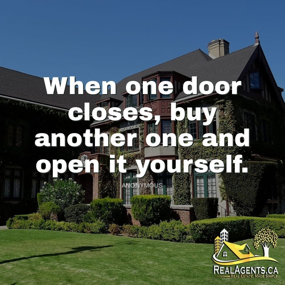 When one door closes, buy another one and open it yourself.